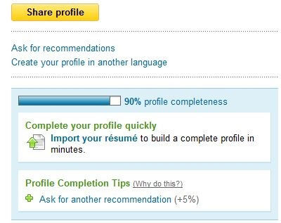LinkedIn uses Progress game mechanic to show that the player's profile is 90% complete and offers suggested next steps.