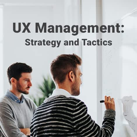 UX Management: Strategy and Tactics | Interaction Design