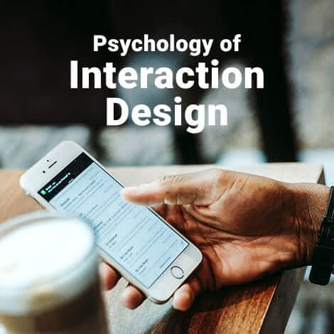Psychology of Interaction Design: The Ultimate Guide