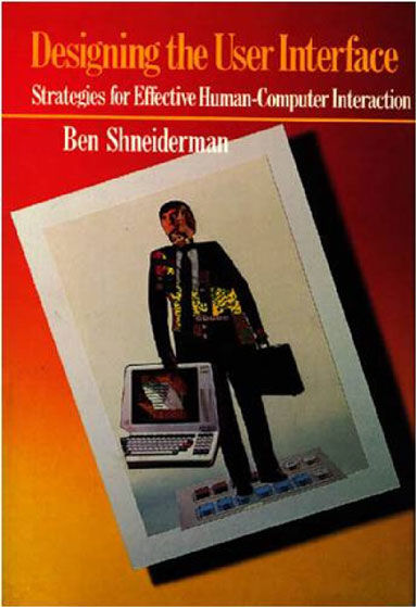 Ben Shneiderman, Software Psychology Pioneer, Authored the First HCI Textbook