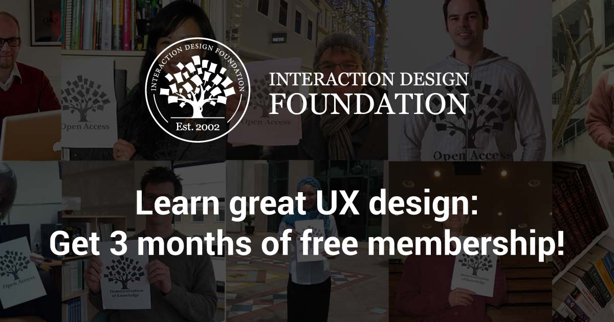 9 Reasons to Join IDF and Learn UX Design: Get 3 months off your membership with the Interaction Design Foundation'