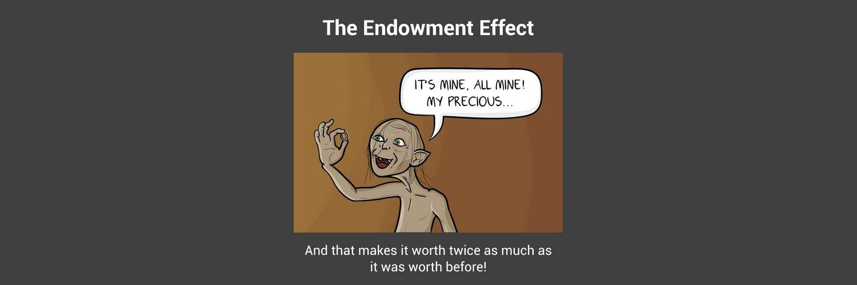Endowment Effect - The Economics of Design