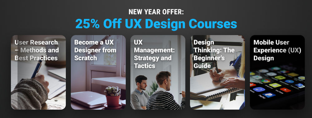 Let's End the Year on a High: Get 25% off UX Courses for the Whole of 2021