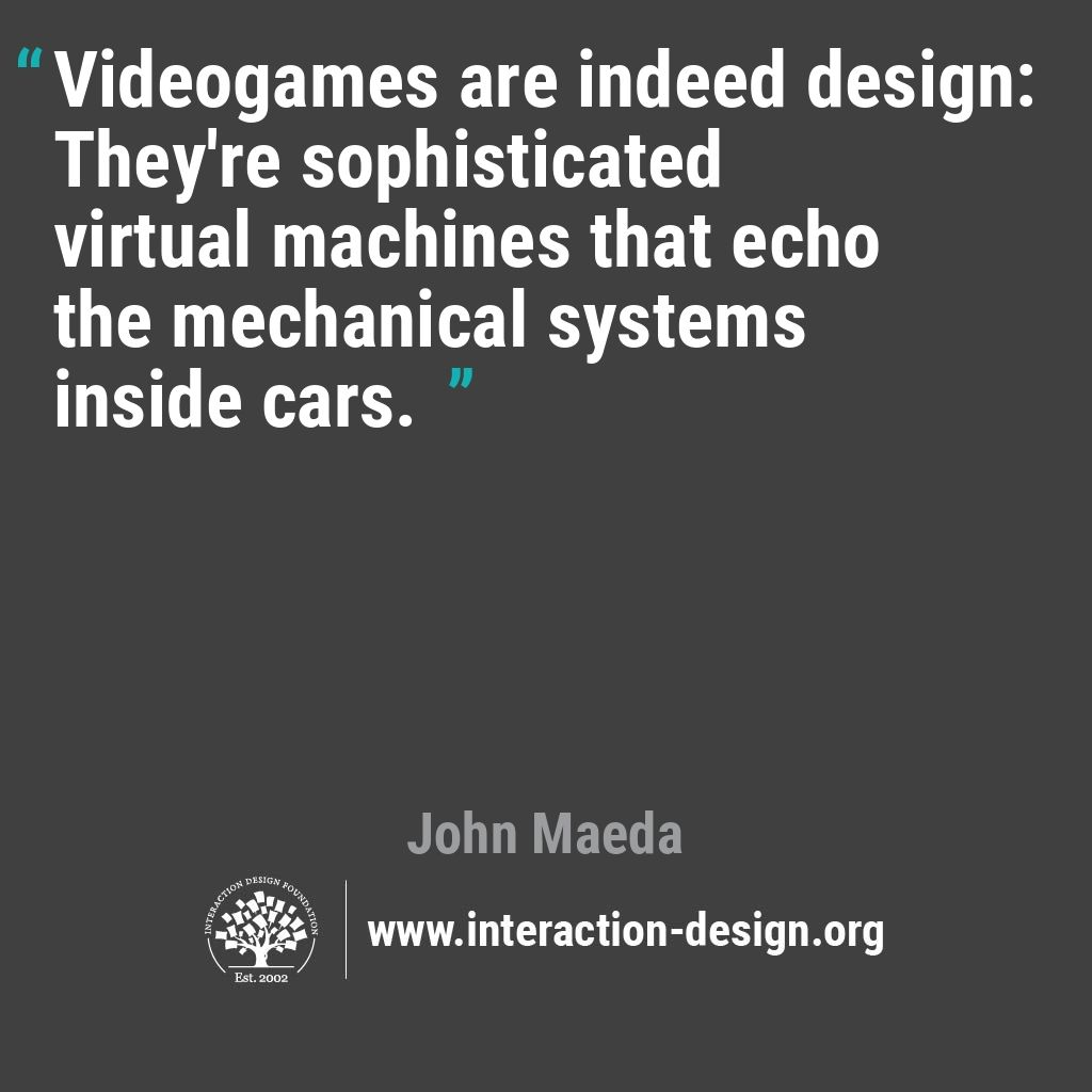 Videogames are indeed design: They're sophisticated virtual machines that echo the mechanical systems inside cars.